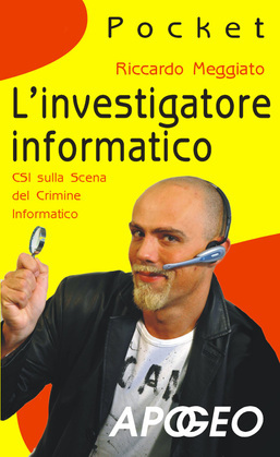L'investigatore informatico
