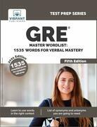 GRE Master Wordlist 1535 Words for Verbal Mastery (Fifth Edition)