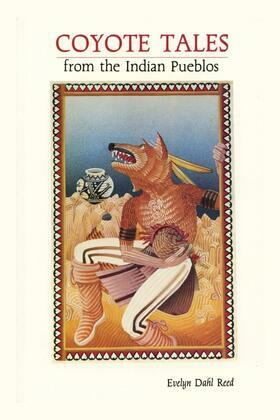 Coyote Tales from the Indian Pueblos