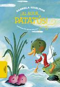¡Al agua Patatús!