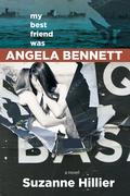 My Best Friend Was Angela Bennett