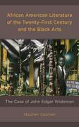 African American Literature of the Twenty-First Century and the Black Arts