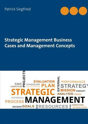 Strategic Management Business Cases and Management Concepts