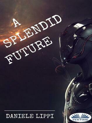 A Splendid Future