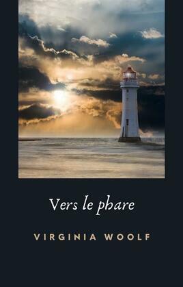 Vers le phare (traduit)