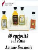 40 curiosità sul Rum