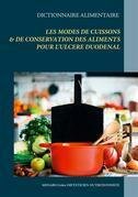 Dictionnaire des modes de cuissons et de conservation des aliments pour l'ulcère duodénal