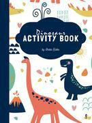 Dinosaur Activity Book for Kids Ages 3+ (Printable Version)