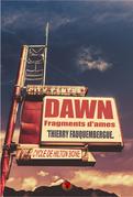 Dawn, fragments d'âmes