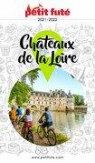 CHÂTEAUX DE LA LOIRE 2021 Petit Futé