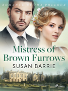 Mistress of Brown Furrows