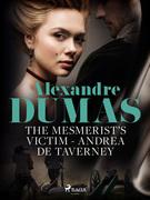 The Mesmerist's Victim: Andrea de Taverney