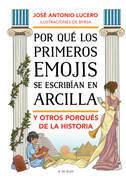 Por qué los primeros emojis se escribían en arcilla y otros porqués de la Historia