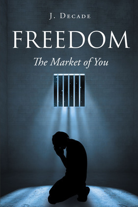 Freedom The Market of You