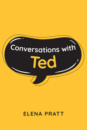 Conversations with Ted