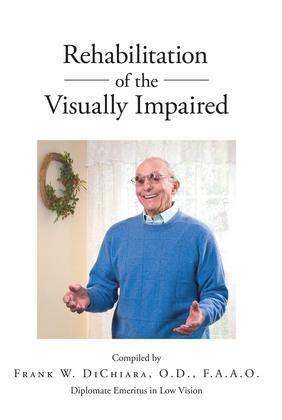 Rehabilitation of the Visually Impaired