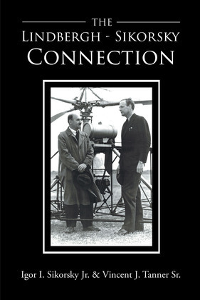 The Lindbergh-Sikorsky Connection