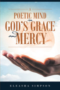 A Poetic Mind in God's Grace and Mercy