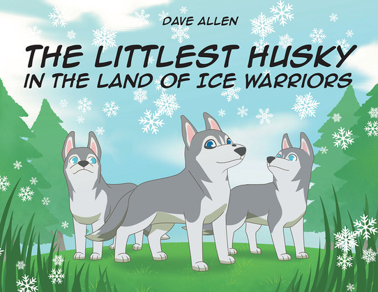 The Littlest Husky in the Land of Ice Warriors