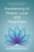Awakening to Peace, Love and Happiness