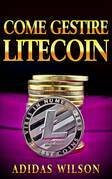 Come gestire Litecoin