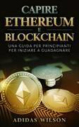Capire Ethereum e Blockchain