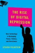 The Rise of Digital Repression