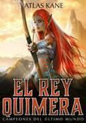 El Rey Quimera 2
