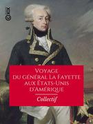 Voyage du général La Fayette aux États-Unis d'Amérique
