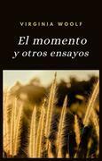 El momento y otros ensayos (traducido)