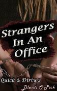 Strangers In An Office