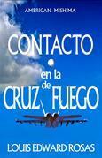 Contacto En La Cruz De Fuego