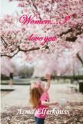 Women... I Love You