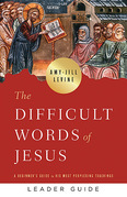 The Difficult Words of Jesus Leader Guide