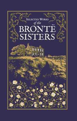 Selected Works of the Brontë Sisters