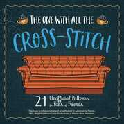The One With All the Cross-Stitch