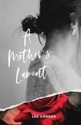 A Mother's Lament