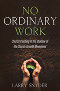 No Ordinary Work