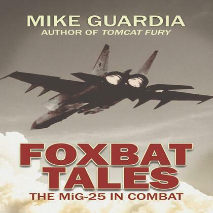 Foxbat Tales