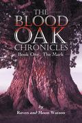 The Blood Oak Chronicles