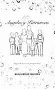 Ángeles Y Patriarcas