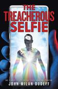 The Treacherous Selfie
