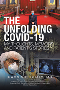 The Unfolding Covid-19 My Thoughts, Memoirs and Patient's Stories