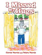 I Missed My Hugs