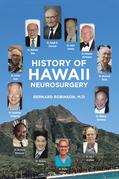 History of Hawaii Neurosurgery