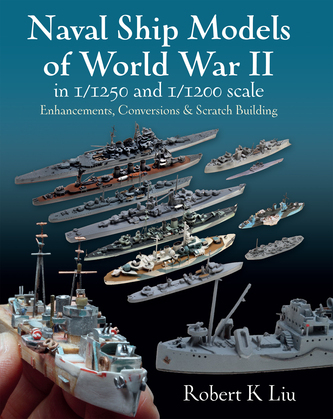 Naval Ship Models of World War II in 1/1250 and 1/1200 Scales