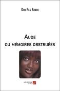 Aude ou mémoires obstruées