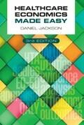 Healthcare Economics Made Easy, third edition