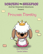 Dorothy the Sheepdog And her Dreamland Adventures Present: