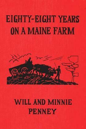 Eighty-Eight Years on a Maine Farm